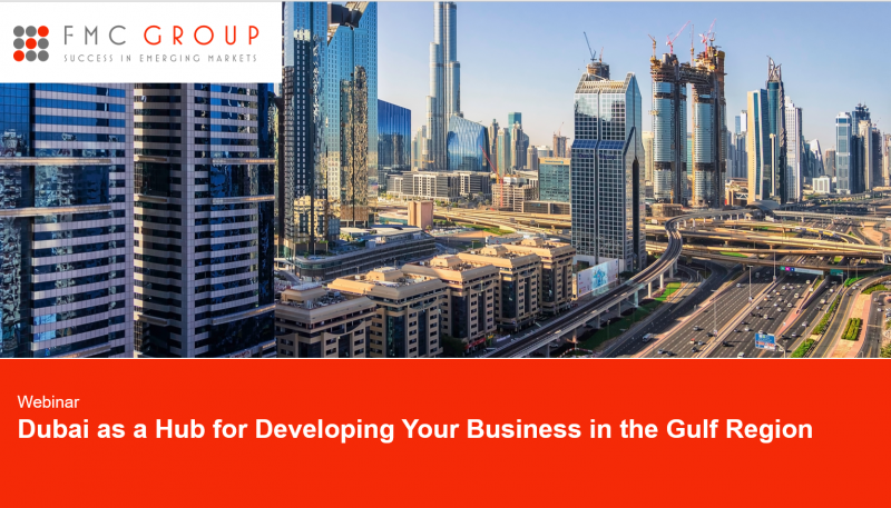 Cover page of Webinar - Dubai as a Hub for Developing Your Business in the Gulf Region